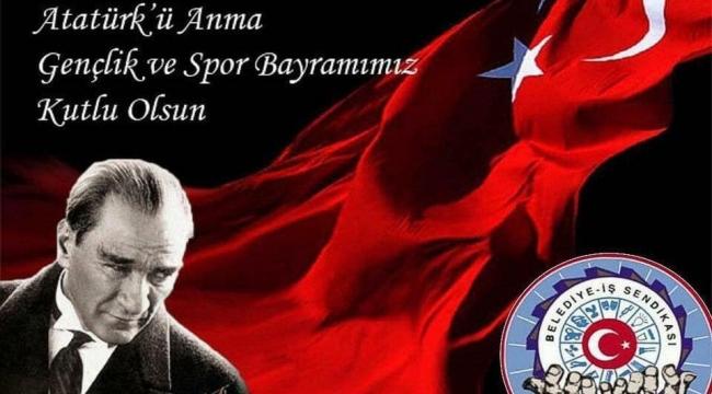 19 Mayıs Atatürk ü Anma ve Gençlik Spor Bayramı Kutlu  olsun