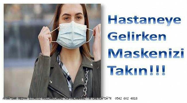 Hastaneye  başvuracak olan vatandaşlarımızın maske ile gelmeleri önemle rica olunur.